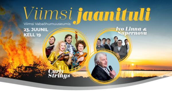 Viimsi jaanituli 2021 - Curly Strings, Ivo Linna & Supernova